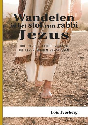 Cover Wandelen in het stof van rabbi Jezus