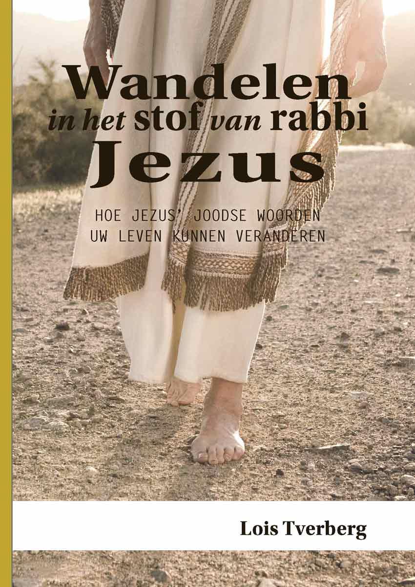 Wandelen in het stof van rabbi Jezus - voorkant