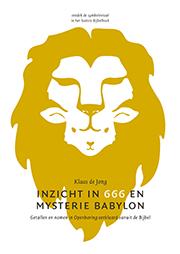 Inzicht in 666 en het mysterie Babylon