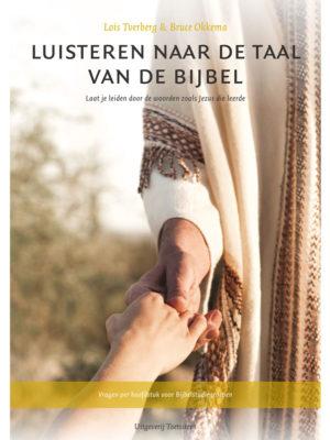 Luisteren naar de taal van de bijbel - Lois Tverberg