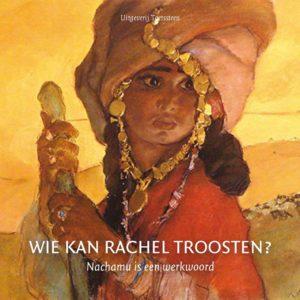 Wie kan Rachel troosten - Klaas de Jong en Jacqueline de Lange-de Wagt
