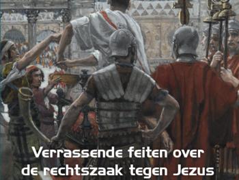 Verrassende feiten over de rechtszaak tegen Jezus